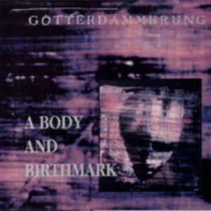 Image for 'A Body and Birthmark'