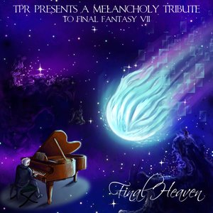 Image for 'Final Heaven: A Melancholy Tribute To Final Fantasy VII'