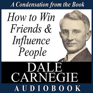 Image for 'How to Win Friends and Influence People: A Condensation from the Book'