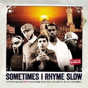 Image for 'Dert Feat. José González, Common, Kanye West & John Mayer'