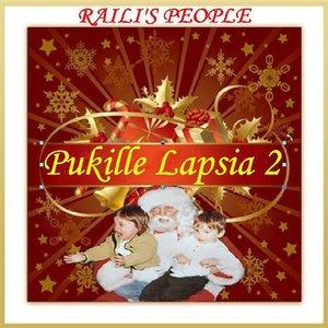 Image for 'Pukille Lapsia 2'