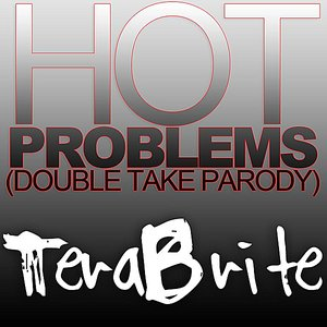 Image for 'Hot Problems (Double Take Parody) (feat. Toby Turner)'