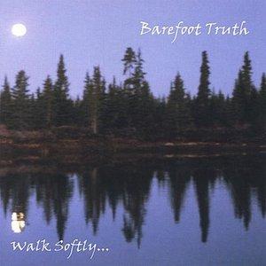 Image for 'Walk Softly...'
