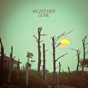 Image for 'Vacationer - Gone'