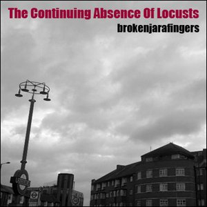 Image for 'The Continuing Absence Of Locusts'
