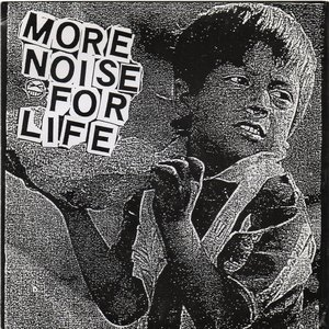 Image for 'More Noise for Life'