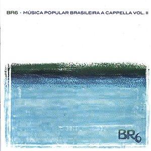 Image for 'Música Popular Brasileira a Cappella Vol 2'