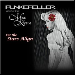 Image for 'Let the Stars Align Feat. Miss Krystle'