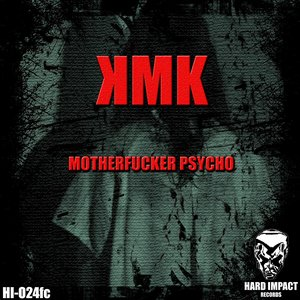 Image for 'Motherfucking Psycho'
