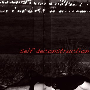 Image for 'Self Deconstruction'