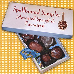 Image for 'Spellbound Sampler: Assorted Spanglish Favorites!'