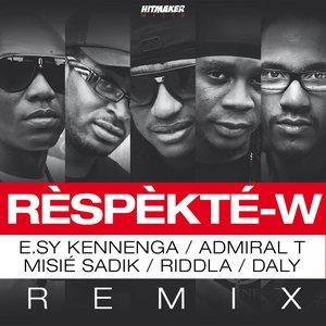 Image for 'Rèspèkté-w (feat. E.sy Kennengua, Admiral T, Misié Sadik, Riddla) [Remix]'