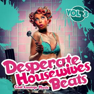 Image for 'Desperate Housewives Beats 3 (Luxury Bar Lounge)'