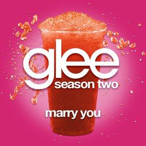 Image for 'Marry You (Glee Cast Version)'