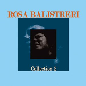 Image for 'Rosa Balistreri, Collection 2'