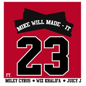 Image for '23 (feat. Miley Cyrus, Wiz Khalifa & Juicy J)'