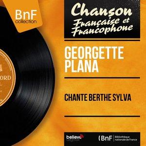 Image for 'Chante Berthe Sylva (feat. Aimable Pluchard et son orchestre) [Mono version]'