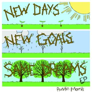 Image for 'New Days, New Goals, Same Dreams - EP'