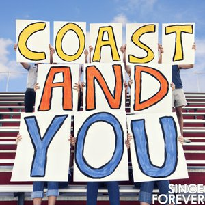 Image for 'Coast and You'