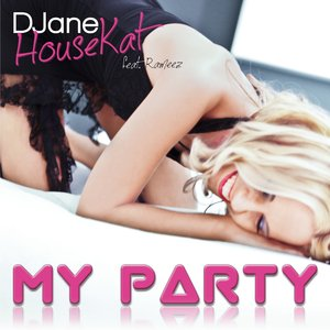 Image for 'My Party (feat. Rameez)'