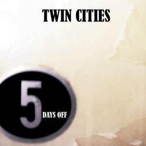Image for 'Five days off [First Demo / 2008 January]'