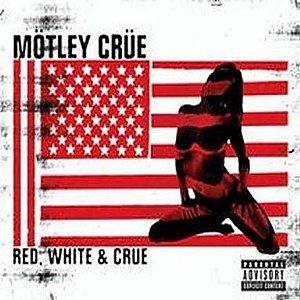 """Red White & Crue (Jewel Case Explicit Version)""的图片"