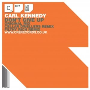 Image for 'Carl Kennedy - Don't Give Up'