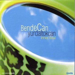 Image for 'Bende Can (Inner Soul)'