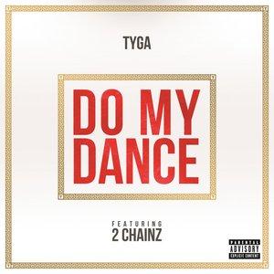 Imagen de 'Do My Dance (feat. 2 Chainz)'