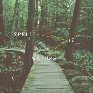 Image for 'I Spell it Nature'