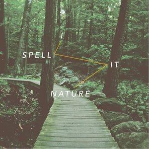 Imagem de 'I Spell it Nature'