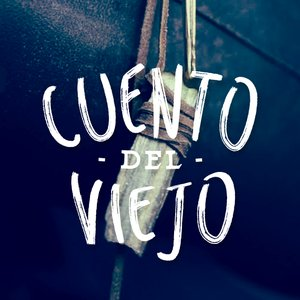 Bild för 'Cuento del Viejo'