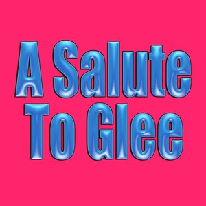 Image for 'A Salute To Glee'