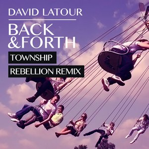 Image for 'Back & Forth(Township Rebellion Remix)'
