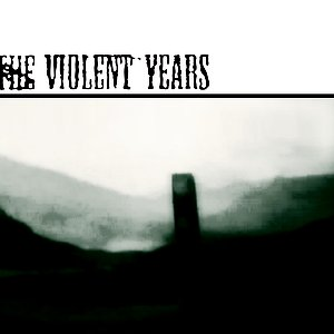 Image for 'The Violent Years EP 2008'