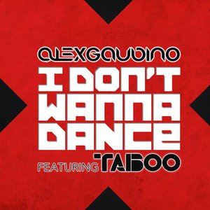 Image for 'I Don't Wanna Dance'