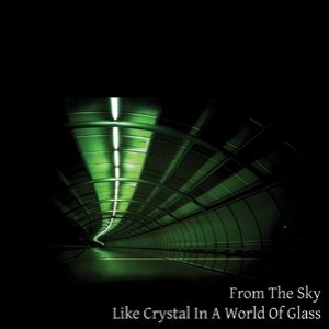 Image for 'Like Crystal in a World of Glass'