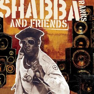 Image for 'Shabba Ranks and Friends'