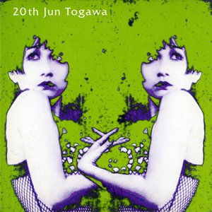 Image for '20th Jun Togawa'