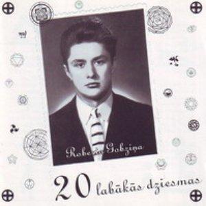 Image for 'Roberta Gobziņa 20 labākās dziesmas'