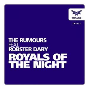 Image for 'Royals of the Night (feat. Robster Dary)'