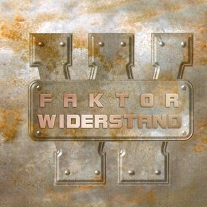 Image for 'Faktor Widerstand'