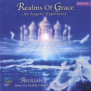 Image for 'REALMS OF GRACE: Music For Healthy Living'