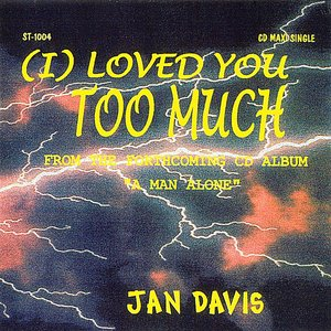 Image for 'I Loved You Too Much'