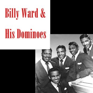 Image for 'Billy Ward & The Dominoes'