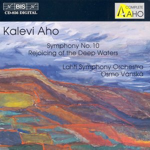Image for 'Aho: Symphony No. 10 / Syvien Vesien Juhla'