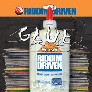 Image for 'Riddim Driven: Glue'