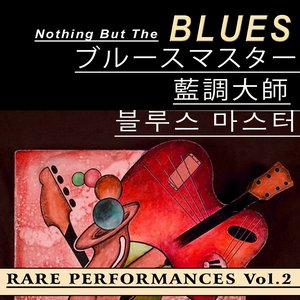 Image for 'Nothing But the Blues, Vol.2 (Asia Edition)'