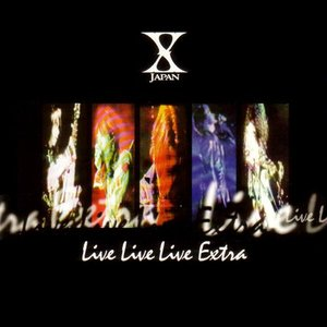 Image for 'Live Live Live Extra'