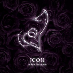 Image for 'Icon & the Black Roses'